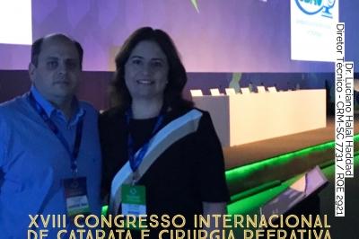 Dr. Luciano Halal Haddad e Dra. Ligia Hissa Haddad no XVIII Congresso Internacional de Catarata e Cirurgia Refrativa